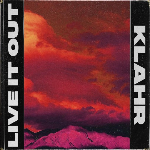 Klahr Releases His Progressive New Single 'Live It Out'